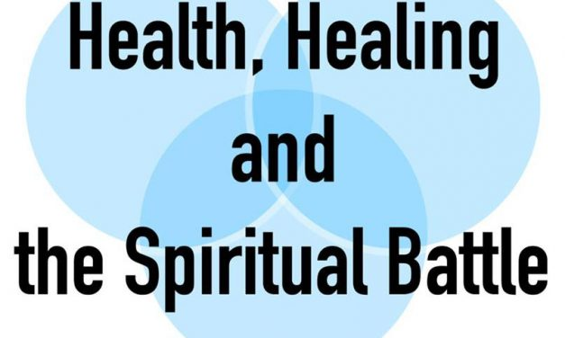 Health, Healing and the Spiritual Battle | Kingfisher Leaders' Conference 2019